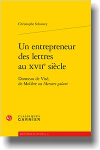 Un entrepreneur des lettres au XVIIe siècle