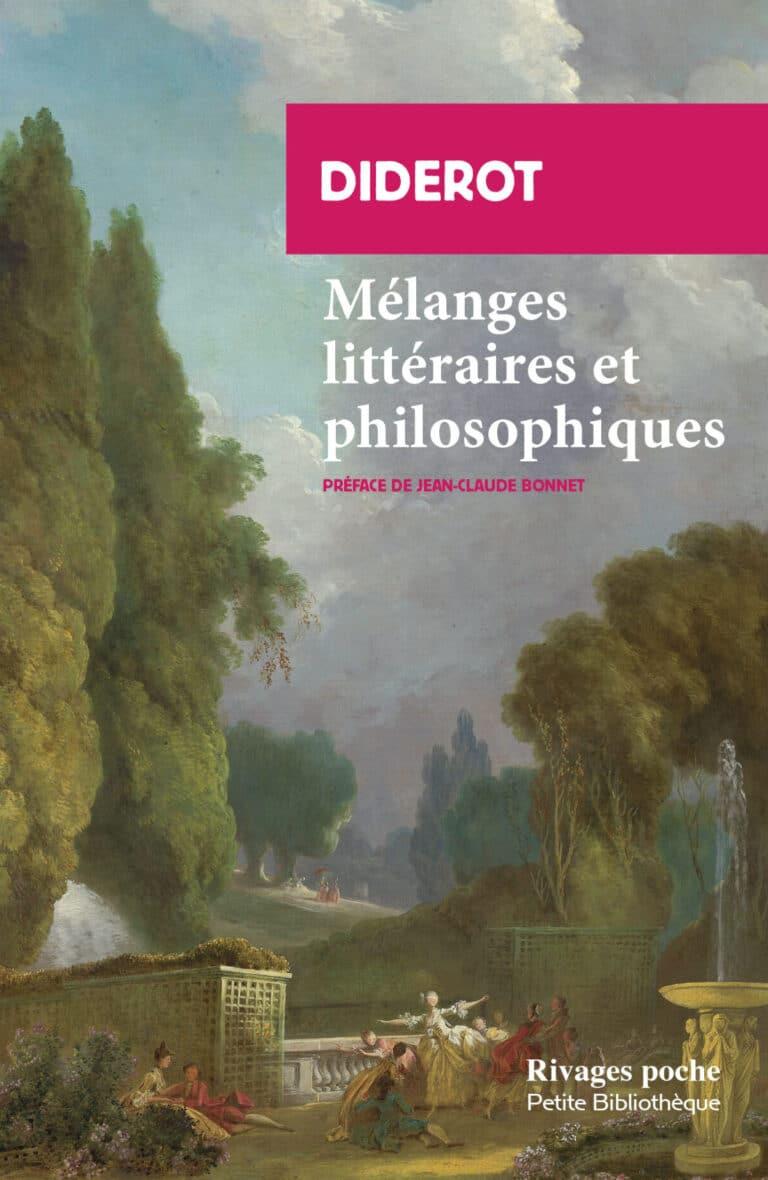 Diderot. Mélanges littéraires et philosophiques
