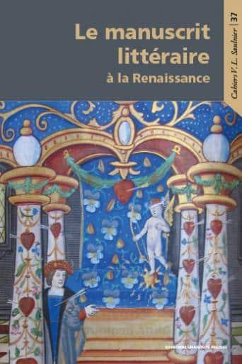 Le manuscrit littéraire à la Renaissance