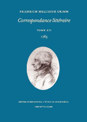 Correspondance littéraire, Grimm, vol. 12