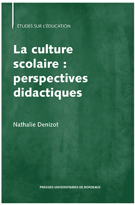 La culture scolaire : perspectives didactiques